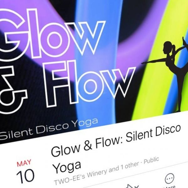 Guys! Have you heard about our Glow & Flow event at @twoeeswinery on May 10? A nighttime yoga class with music pumped directly to you through wireless headphones so you can tune out the rest of the world to get deeper into your practice.