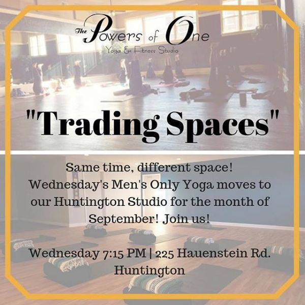 Hey Guys! Join us on Wednesday evenings at 7:15PM for Men's Only Yoga - now happening in Huntington!