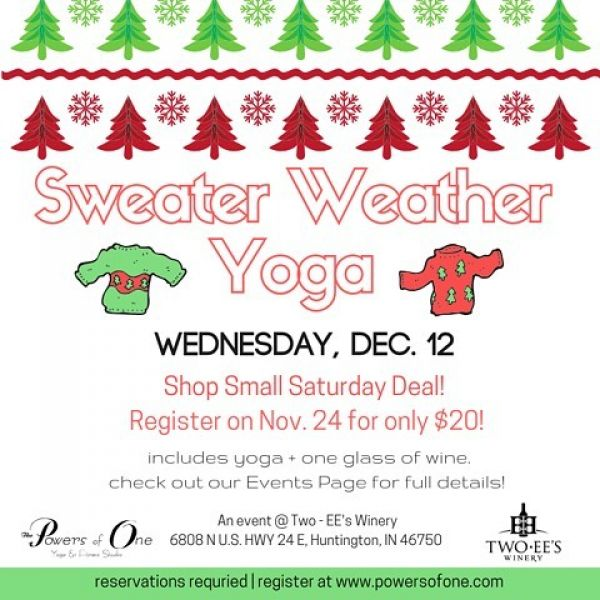 Celebrate Small Business Saturday and support TWO local businesses at the same time! Sign up today (11/24) for our upcoming Sweater Weather Yoga event at @twoeeswinery and save $5 on registration!