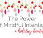 The Power of Mindful Intention